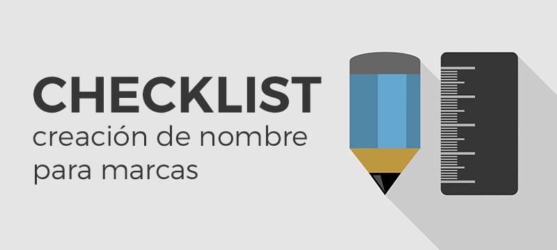 marketing nerio molina checklist para la creacion de una marca Checklist para la creación de un nombre de marca poderoso
